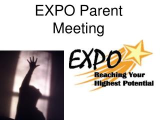 EXPO Parent Meeting
