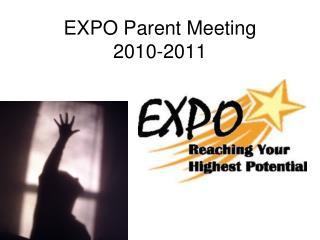 EXPO Parent Meeting 2010-2011