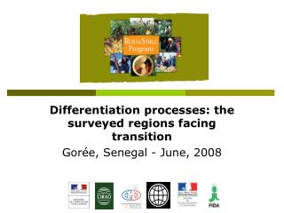 Differentiation processes: the surveyed regions facing transition Gorée, Senegal - June, 2008