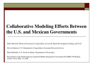 Collaborative Modeling Efforts Between the U.S. and Mexican Governments