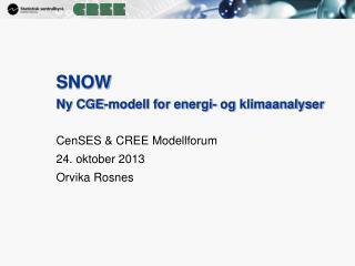 SNOW  Ny CGE-modell for energi- og klimaanalyser