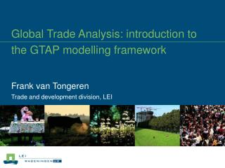 Global Trade Analysis: introduction to the GTAP modelling framework