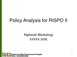 Policy Analysis for RISPO II