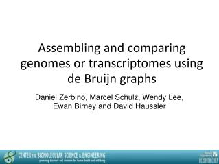 Assembling and comparing genomes or transcriptomes using de Bruijn graphs
