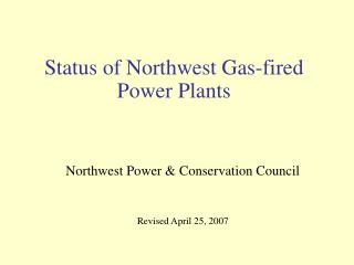 Status of Northwest Gas-fired Power Plants