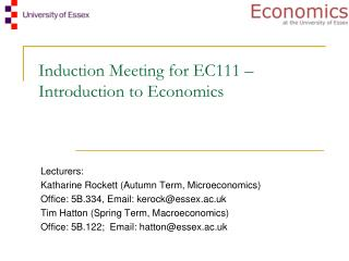 Induction Meeting for EC111 –  Introduction to Economics