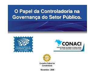 O Papel da Controladoria na Governança do Setor Público.