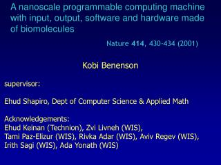 Kobi Benenson supervisor: Ehud Shapiro, Dept of Computer Science & Applied Math  Acknowledgements: