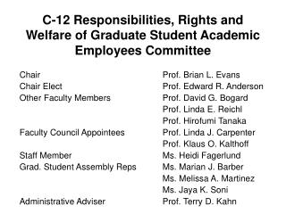 C-12 Responsibilities, Rights and Welfare of Graduate Student Academic Employees Committee