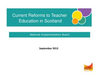 Current Reforms to Teacher           Education in Scotland