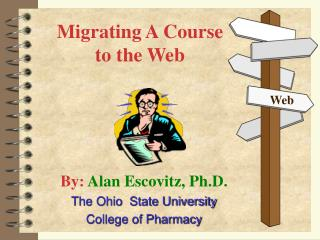 Migrating A Course to the Web