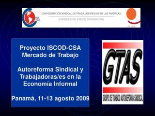 Proyecto ISCOD-CSA Mercado de Trabajo Autoreforma Sindical y Trabajadoras/es en la