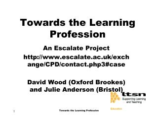 Towards the Learning Profession