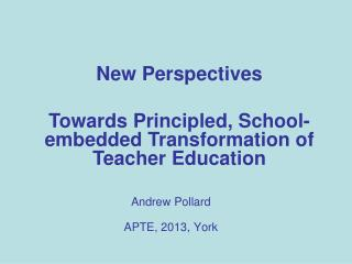 Andrew Pollard APTE, 2013, York