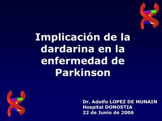 Implicación de la dardarina en la enfermedad de Parkinson
