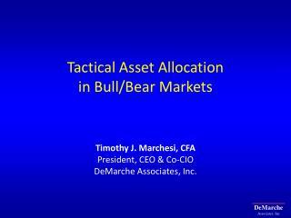 Tactical Asset Allocation  in Bull/Bear Markets
