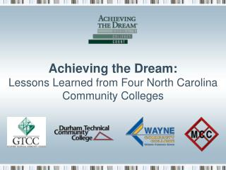 Achieving the Dream: Lessons Learned from Four North Carolina Community Colleges