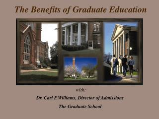 The Benefits of Graduate Education