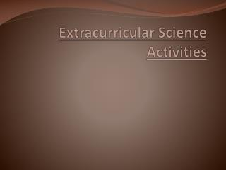 Extracurricular Science Activities