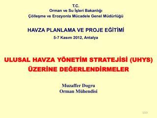 T.C. Orman ve Su İşleri Bakanlığı Çölleşme ve Erozyonla Mücadele Genel Müdürlüğü