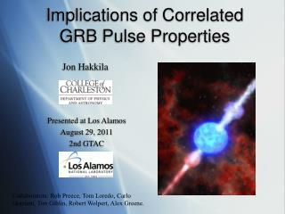 Implications of Correlated  GRB Pulse Properties