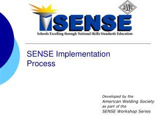SENSE Implementation Process
