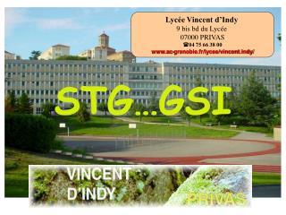 Lycée Vincent d'Indy 9 bis bd du Lycée  07000 PRIVAS 04 75 66 38 00