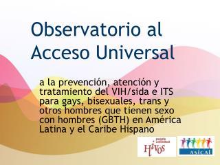 Observatorio al Acceso Universal