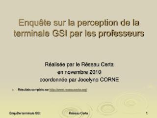 Enquête sur la perception de la terminale GSI par les professeurs