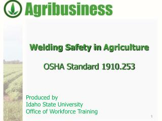 Welding Safety in  Agriculture OSHA Standard 1910.253