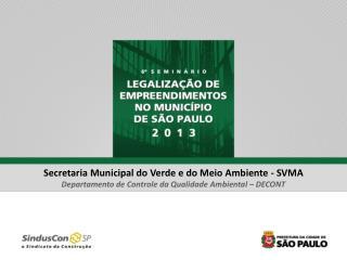 Secretaria Municipal do Verde e do Meio Ambiente - SVMA