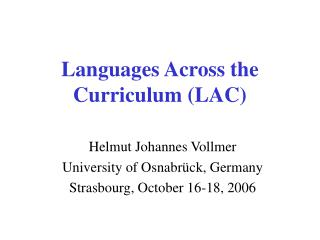Languages Across the Curriculum LAC