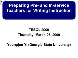 TESOL 2009  Thursday, March 26, 2009 Youngjoo Yi (Georgia State University)