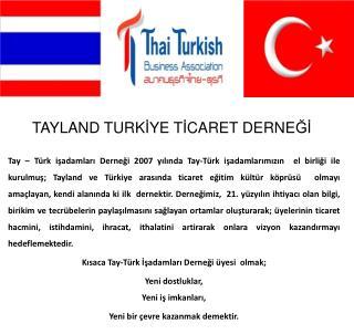TAYLAND TURK İ YE T İ CARET DERNE Ğİ