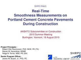 AASHTO Subcommittee on Construction 2010 Summer Meeting Burlington, Vermont, 18 August 2010