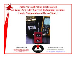 Perform Calibration Certification on Your Own Eddy Current Instrument without Costly Shipments and Down Time