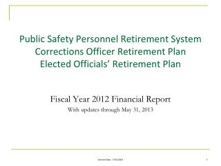 Fiscal Year 2012 Financial Report With updates through May 31, 2013
