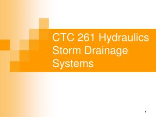 CTC 261 Hydraulics Storm Drainage Systems