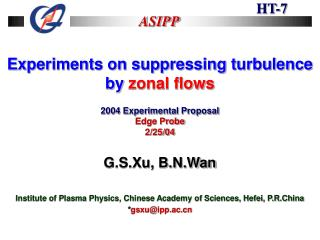 Experiments on suppressing turbulence by  zonal flows 2004 Experimental Proposal Edge Probe