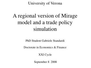 Baseline of Mirage model  Regional  Model  Trade policy simulation