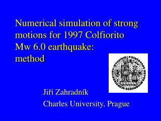 Numerical simulation of strong motions for 1997 Colfiorito  Mw 6.0 earthquake:  method