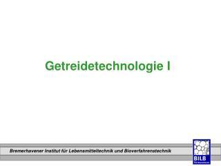 Getreidetechnologie I