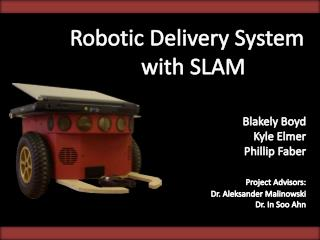 Robotic Delivery System  with SLAM