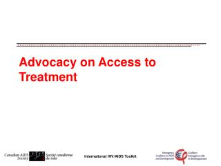 Advocacy on Access to Treatment