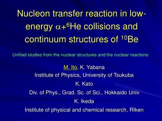 Nucleon transfer reaction in low-energy  a + 6 He collisions and continuum structures of  10 Be