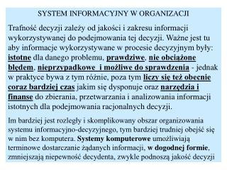 SYSTEM INFORMACYJNY W ORGANIZACJI