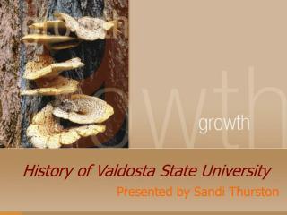History of Valdosta State University