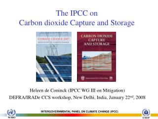 The IPCC on  Carbon dioxide Capture and Storage