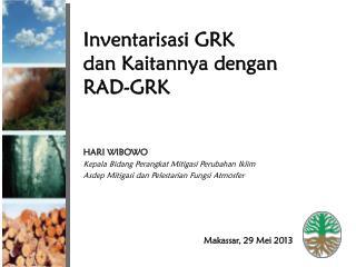 Inventarisasi  GRK dan Kaitannya dengan  RAD-GRK