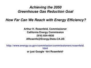Achieving the 2050  Greenhouse Gas Reduction Goal How Far Can We Reach with Energy Efficiency?